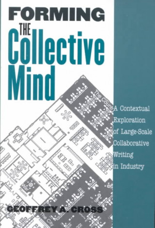 Forming the Collective Mind