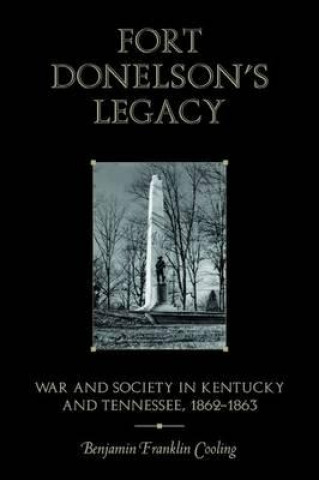 Fort Donelson's Legacy