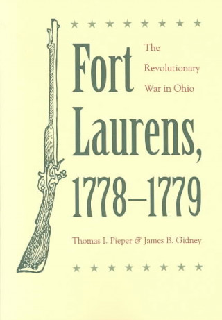 Fort Laurens, 1778-79