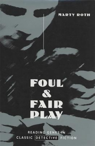 Foul and Fair Play