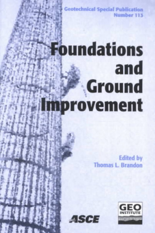 Foundations and Ground Improvement