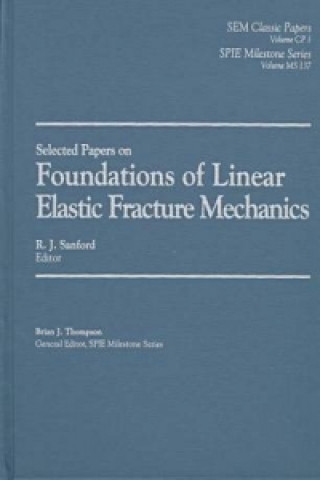 Foundations of Linear Elastic Fracture Mechanics
