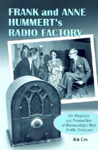 Frank and Anne Hummert's Radio Factory