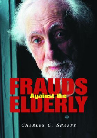Frauds Against the Elderly