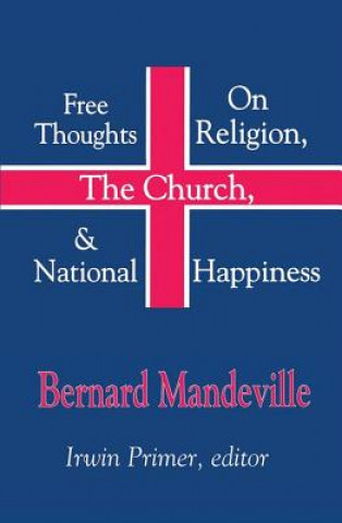 Free Thoughts on Religion, the Church and National Happiness