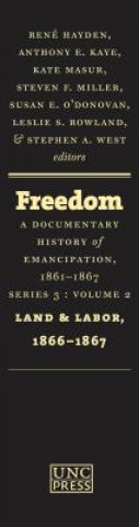 Freedom: A Documentary History of Emancipation, 1861-1867