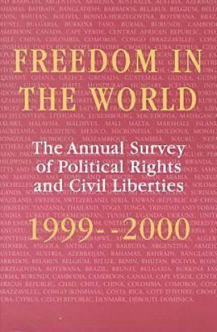 Freedom in the World: the Annual Survey of Political Rights and Civil Liberties, 1999-2000