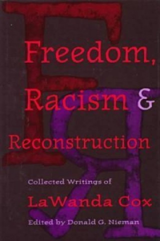 Freedom, Racism and Reconstruction