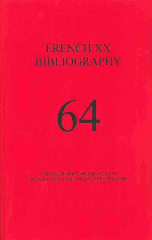 FRENCH XX BIBLIOGRAPHY ISSUE 64