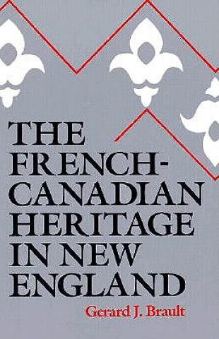 French-Canadian Heritage in New England
