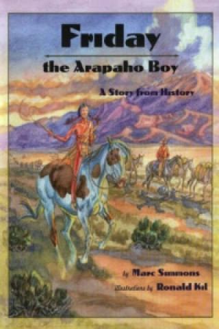 Friday the Arapaho Boy