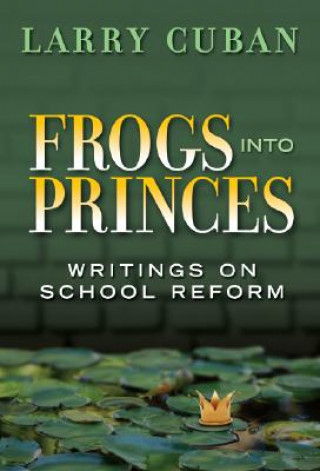 Frogs into Princes