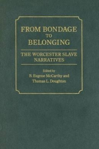 From Bondage to Belonging