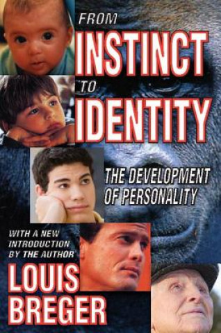 From Instinct to Identity