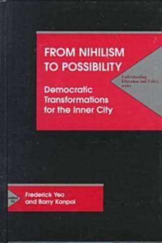 From Nihilism to Possibility