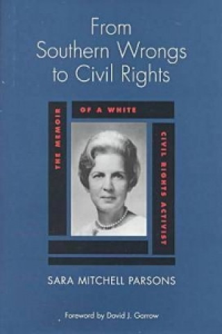 From Southern Wrongs to Civil Rights