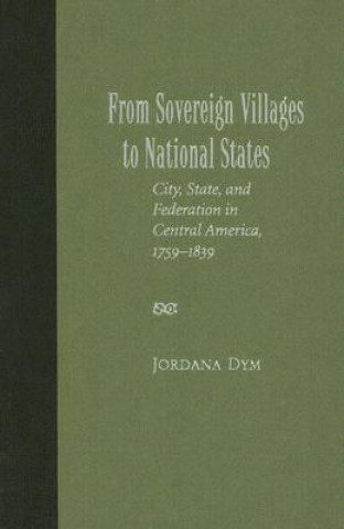 From Sovereign Villages to National States