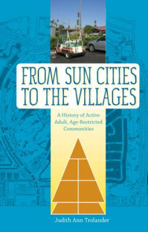 From Sun Cities to the Villages