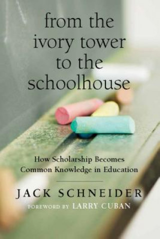From the Ivory Tower to the Schoolhouse