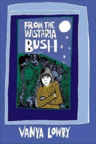 From the Wistaria Bush