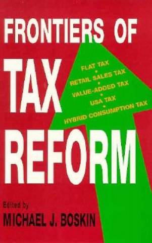 Frontiers of Tax Reform