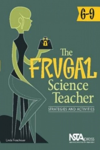 Frugal Science Teacher, 6-9