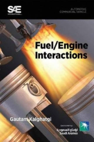 Fuel/engine Interactions