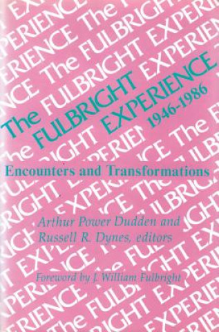 Fulbright Experience, 1946-86