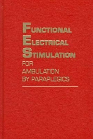 Functional Electrical Stimulation for Ambulation by Paraplegics