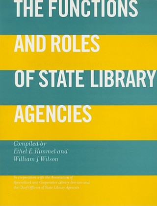 Functions and Roles of State Library Agencies