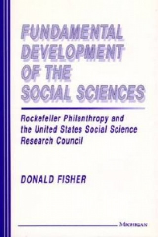 Fundamental Development of the Social Sciences