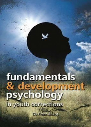 Fundamentals and Developmental Psychology in Youth Correction