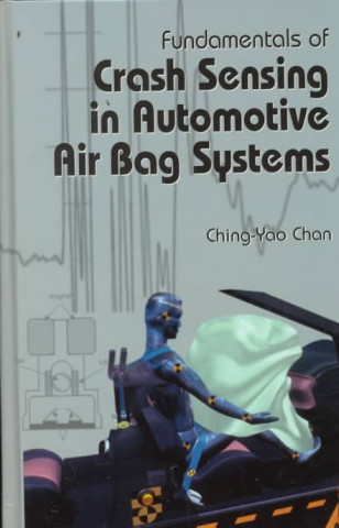 Fundamentals of Crash Sensing in Automotive Air Bag Systems