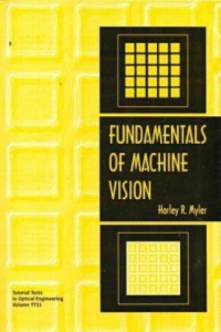 Fundamentals of Machine Vision