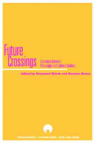 Future Crossings