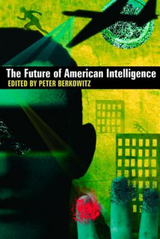 Future of American Intelligence