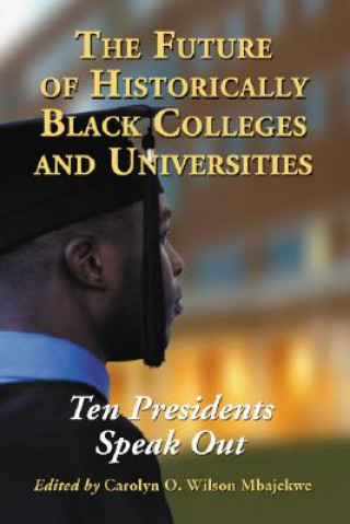 Future of Historically Black Colleges and Universities