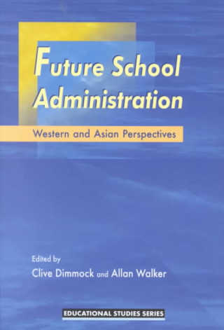 Future School Administration: Western and Asian Perspectives