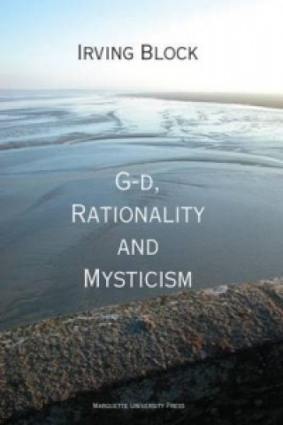 G-D, Rationality and Mysticism