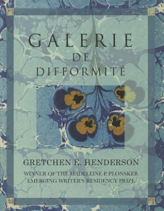 Galerie de Difformite & Other Exhumed Exhibits