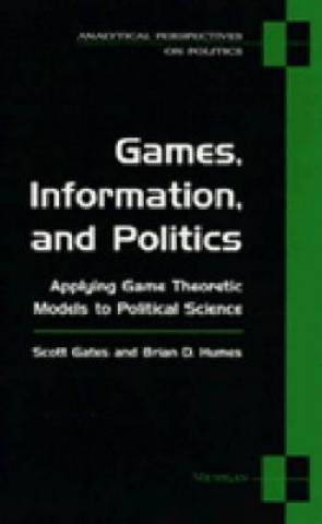 Games, Information and Politics