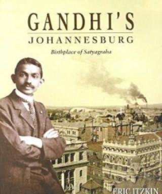Gandhi's Johannesburg