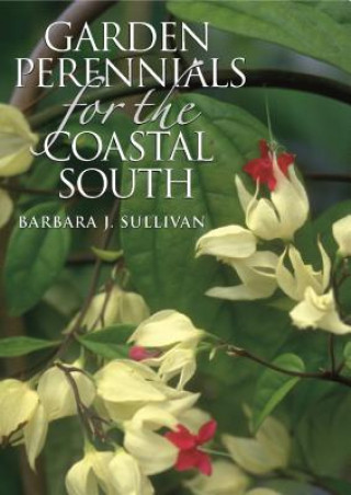 Garden Perennials for the Coastal South