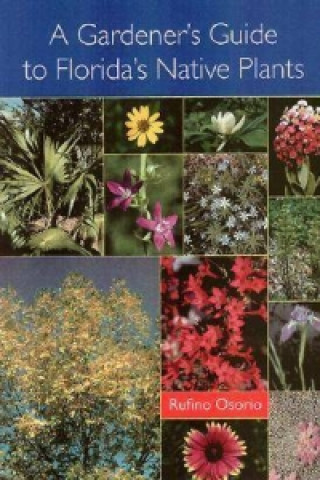 Gardener's Guide to Florida's Native Plants