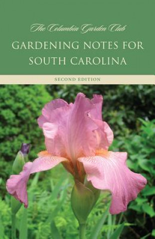 Gardening Notes for South Carolina