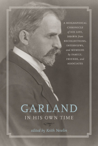 Garland in His Own Time