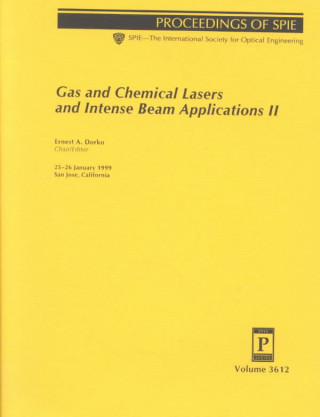 Gas and Chemical Lasers and Intense Beam Applications