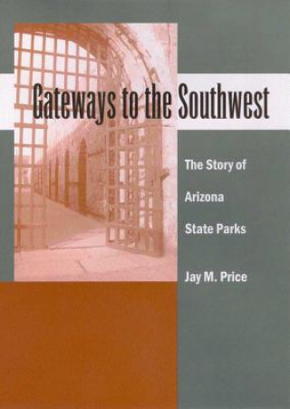 Gateways to the Southwest