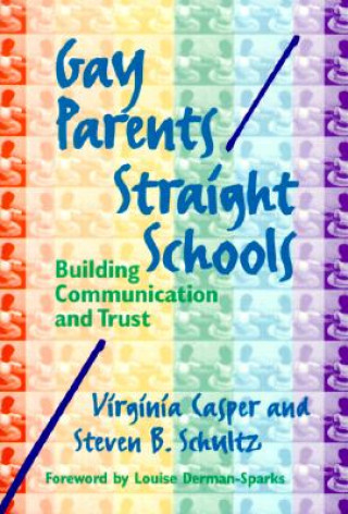 Gay Parents/Straight Schools