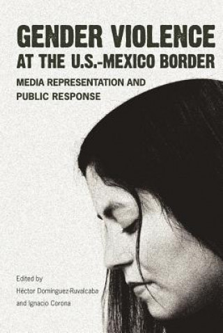 Gender Violence at the U.S.-Mexico Border